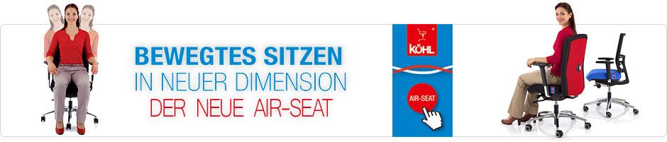 der neue Köhl AIR-SEAT